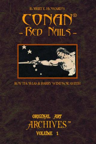 Conan: Red Nails Original Art Archives