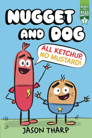 Nugget and Dog: All Ketchup, No Mustard!