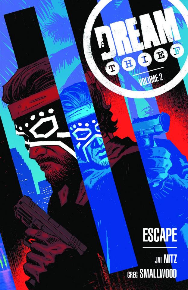 Dream Thief Vol. 2: Escape