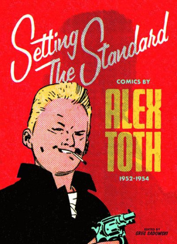 Setting the Standard: Alex Toth, 1952-1954