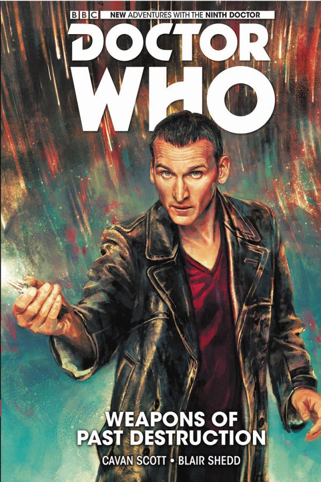 Doctor Who: New Adventures with the Ninth Doctor Vol. 1: Weapons of Past Destruction