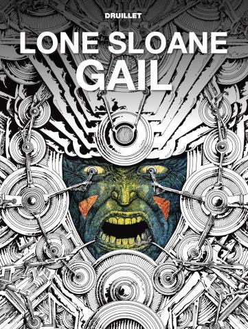 Lone Sloane Gail