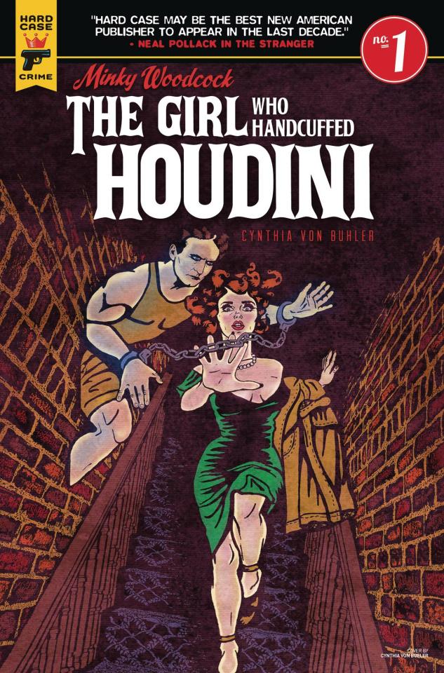 Minky Woodcock: The Girl Who Handcuffed Houdini #1 (Von Buhl Cover)