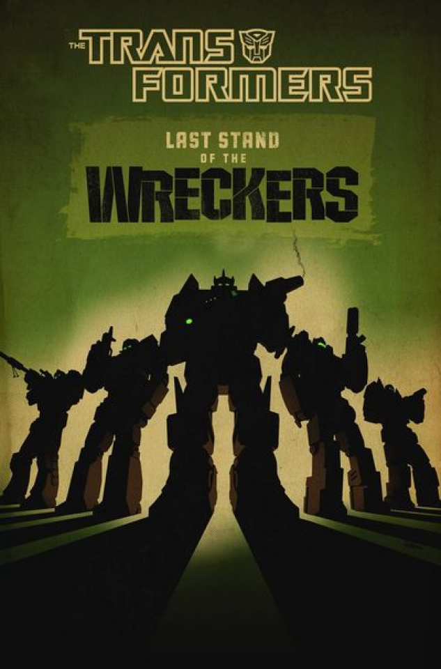 The Transformers: The Last Stand of the Wreckers