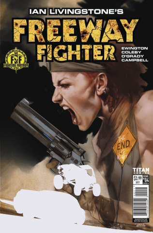 Freeway Fighter #4 (Oliver Cover)