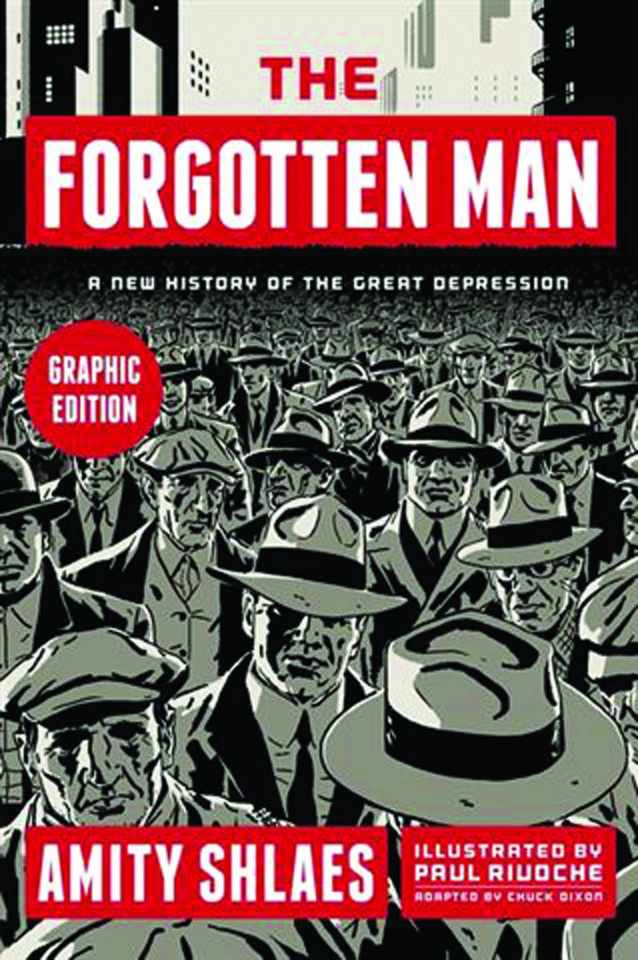 The Forgotten Man: A New History of the Great Depression