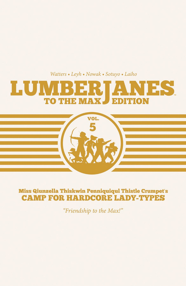 Lumberjanes Vol. 5 (To the Max Edition)