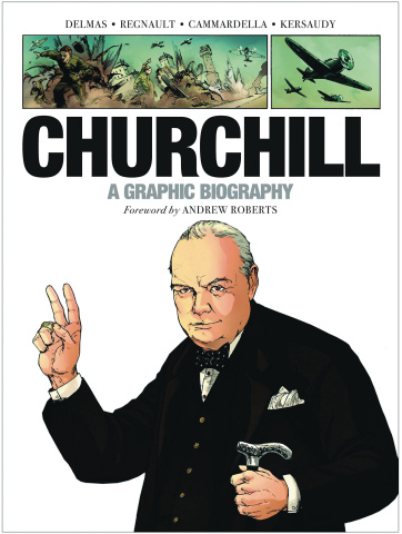 Churchill: A Graphic Biography