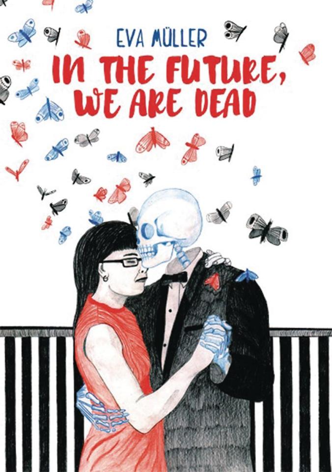 In the Future, We Are Dead