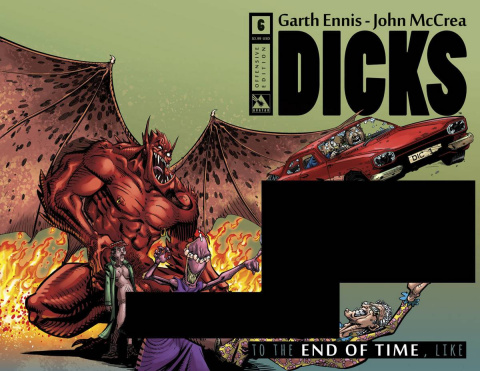 Dicks: To the End of Time, Like #6 (Offensive Cover)