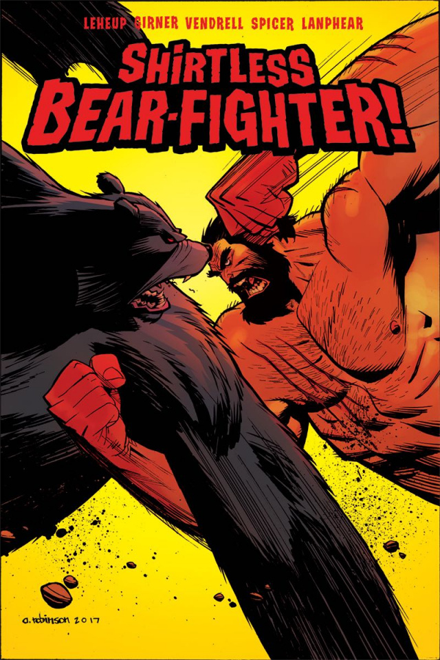 Shirtless Bear-Fighter! #5 (Robinson Cover)