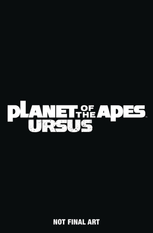 The Planet of the Apes: Ursus #4