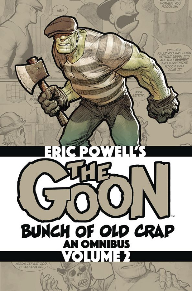 The Goon: Bunch of Old Crap Vol. 2: An Omnibus