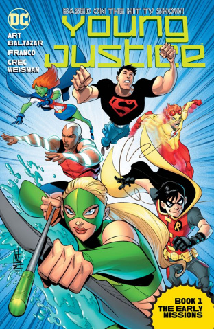 Young Justice: The Animated Series Book 1: The Early Missions