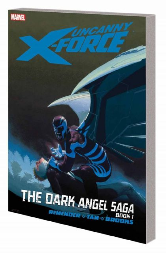 Uncanny X-Force Vol. 3: The Dark Angel Saga, Book 1