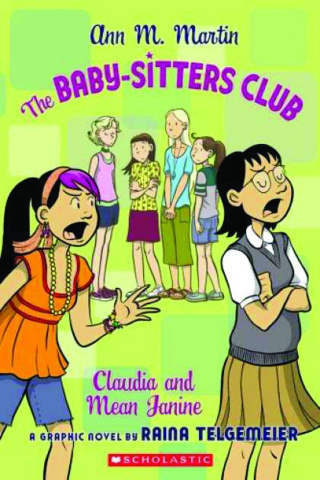 The Baby-Sitters Club Vol. 4: Claudia and Mean Janine