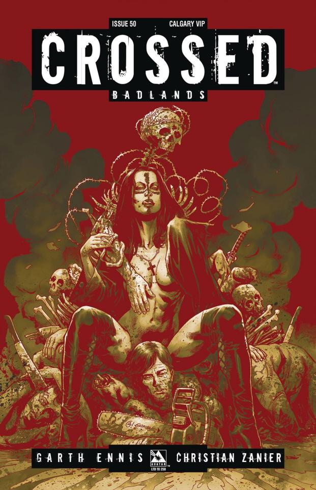 Crossed: Badlands #50 (Calgary VIP Cover)
