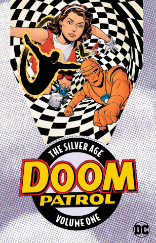 The Doom Patrol: The Silver Age Vol. 1