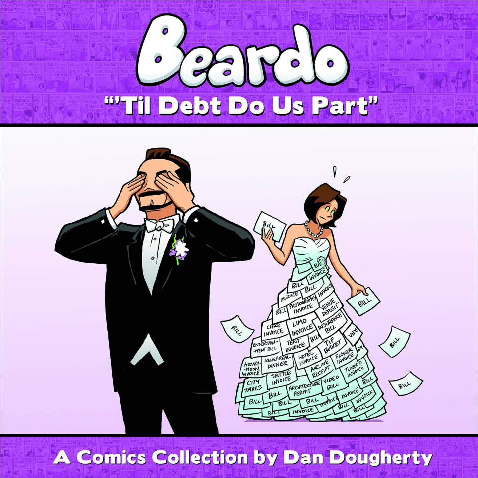 Beardo Vol. 3: 'Til Debt Do Us Part