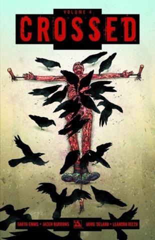 Crossed Vol. 4: Badlands (Signed)