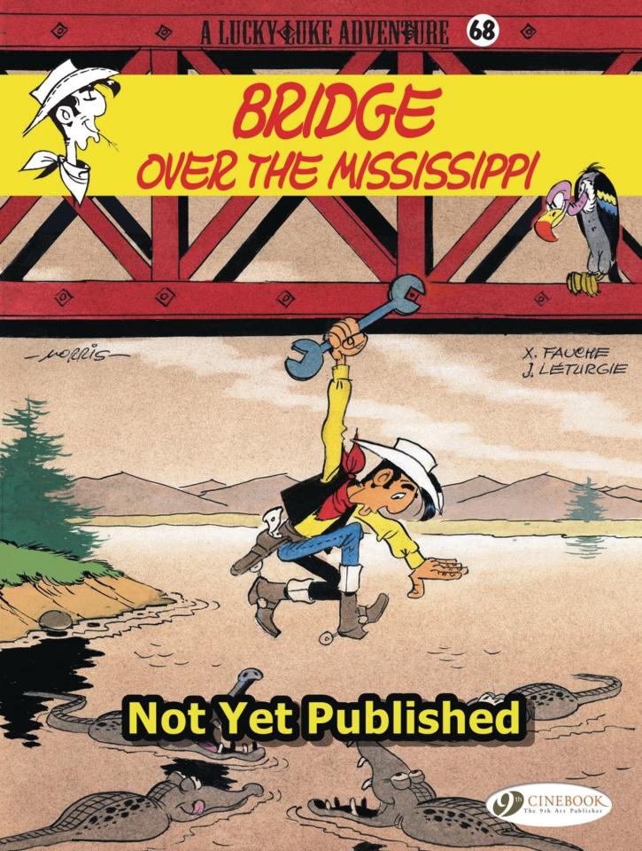 Lucky Luke Vol. 68: Over the Mississippi