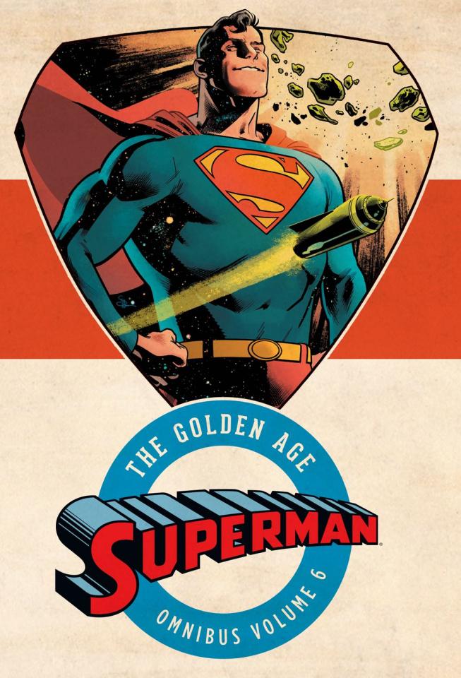 Superman: The Golden Age Vol. 6 (Omnibus)