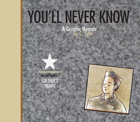 You'll Never Know Vol. 3: Soldier's Heart