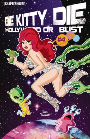 Die Kitty Die! Hollywood or Bust #4 (Parent Cover)