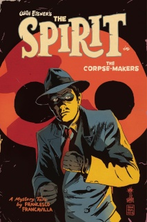 The Spirit: The Corpse-Makers #1 (Francavilla Cover)