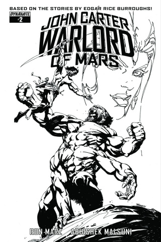 John Carter: Warlord of Mars #2 (10 Copy Sears B&W Cover)