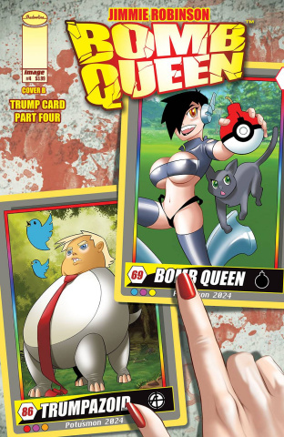 Bomb Queen: Trump Card #4 (Robinson Cover)