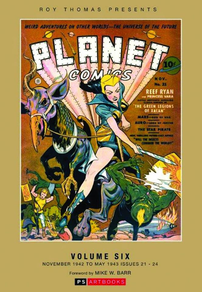 Planet Comics Vol. 6: Nov. '42 - May '43