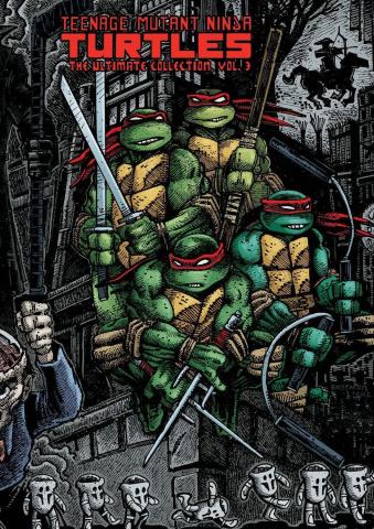 Teenage Mutant Ninja Turtles Vol. 3 (The Ultimate Collection)