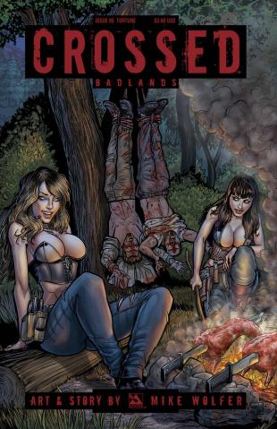 Crossed: Badlands #85 (Torture Cover)