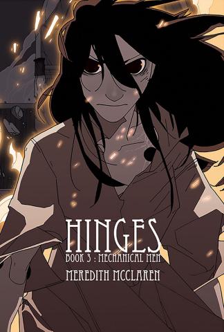 Hinges Book 3: Mechanical Men