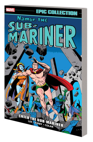 Namor, The Sub-Mariner: Enter the Sub-Mariner (Epic Collection)