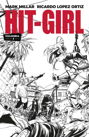 Hit-Girl #2 (B&W Reeder Cover)
