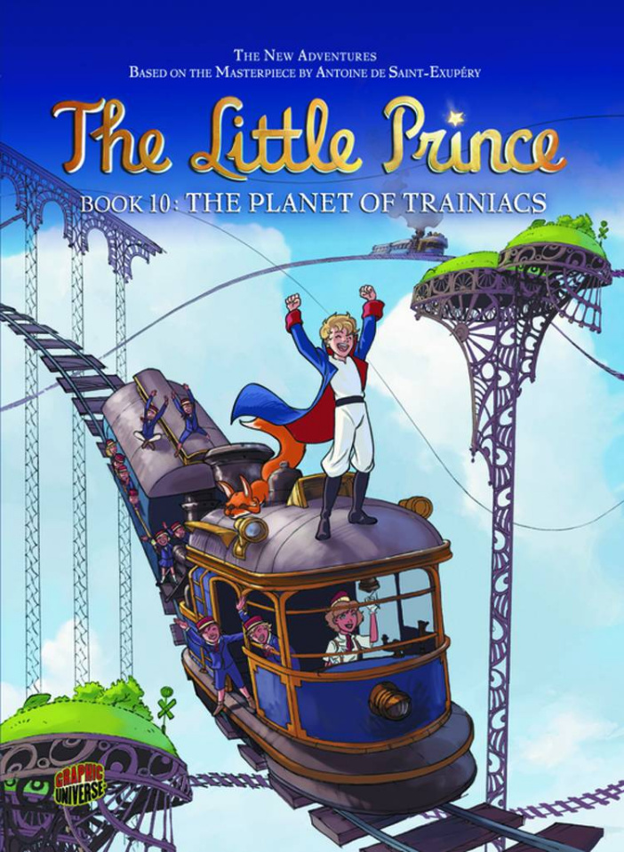 The Little Prince Vol. 10: The Planet of Trainiacs