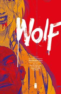 Wolf Vol. 2: Apocalypse Soon