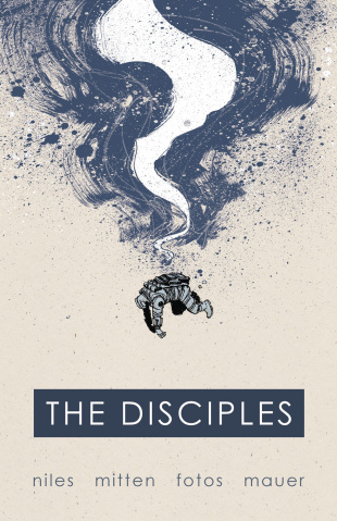 The Disciples Vol. 1