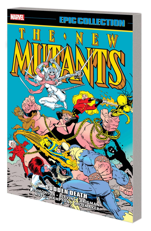 The New Mutants: Sudden Death (Epic Collection)
