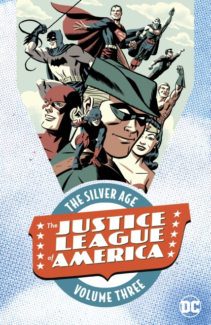 Justice League of America: The Silver Age Vol. 3