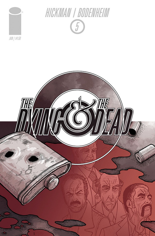 The Dying & The Dead #5