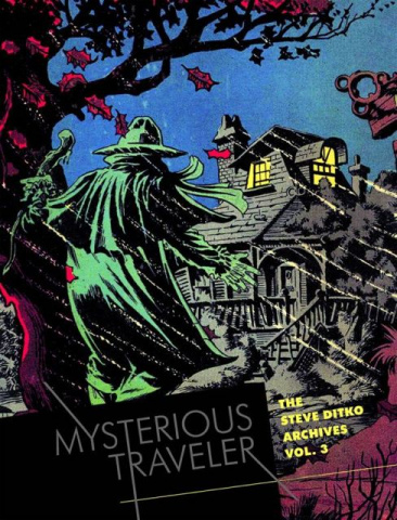 The Steve Ditko Archives Vol. 3: Mysterious Traveler
