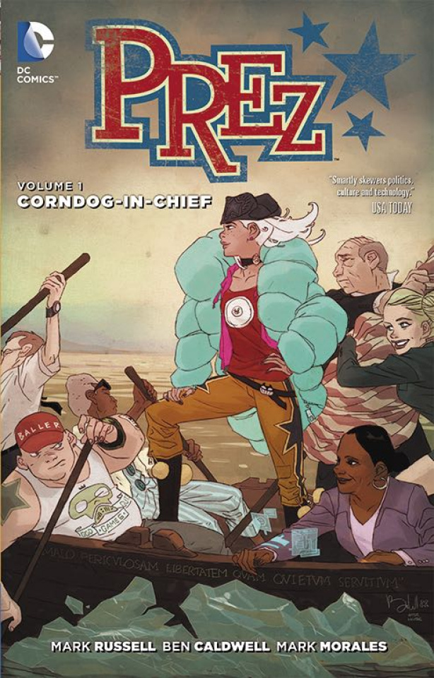 Prez Vol. 1: Corndog-in-Chief