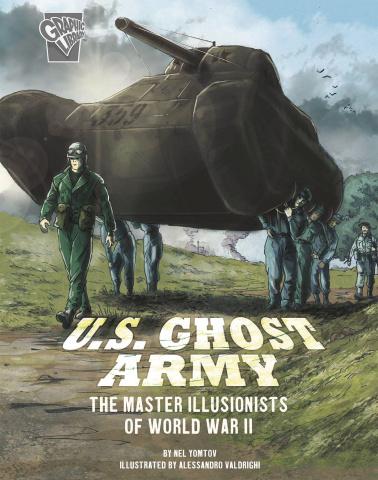 Amazing World War II Stories: U.S. Ghost Army