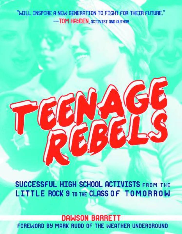 Teenage Rebels: Stories of High School Activists