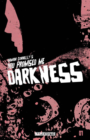 You Promised Me Darkness #1 (Cordelia Cover)