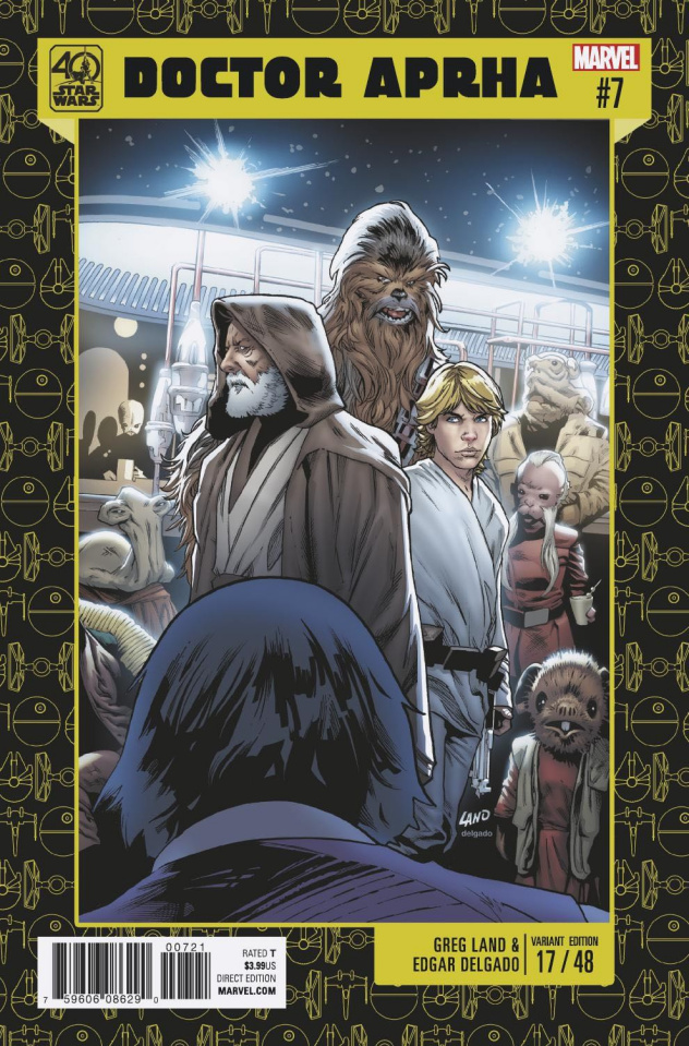 Star Wars: Doctor Aphra #7 (Land Star Wars 40th Anniversary Cover)