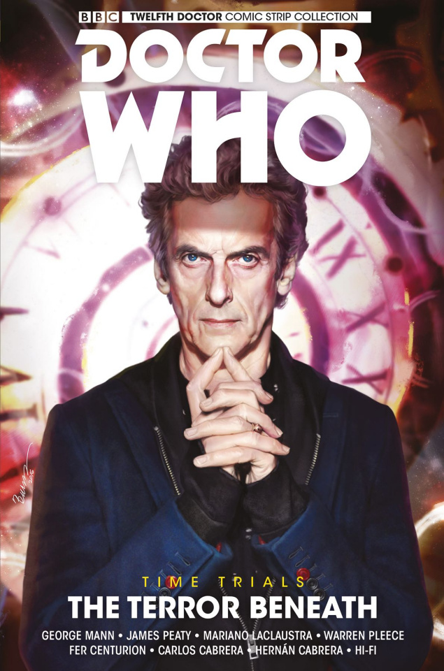 Doctor Who: The Twelfth Doctor Comic Strip Collection Vol. 1: The Terror Beneath